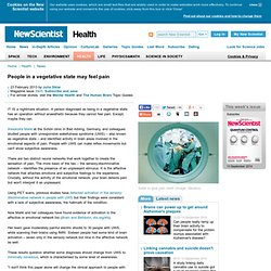 People in a vegetative state may feel pain - health - 23 February 2013