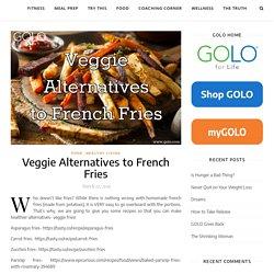 Veggie Alternatives to French Fries