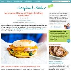 Make Ahead Ham and Veggie Breakfast Sandwiches
