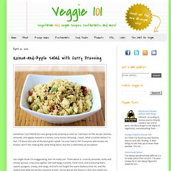 Veggie 101: Quinoa-and-Apple Salad with Curry Dressing