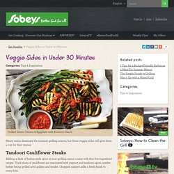 Veggie Sides in Under 30 Minutes - Sobeys Inc.