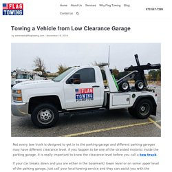 Towing a Vehicle from Low Clearance Garage