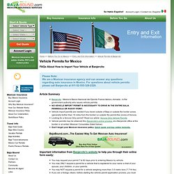 Vehicle Permits for Mexico - Importing Your Vehicle at Banjercito
