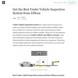 Get the Best Under Vehicle Inspection System from JJScan