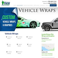 Buy Custom Vehicle Wraps in Louisiana