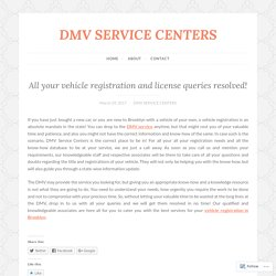 All your vehicle registration and license queries resolved!