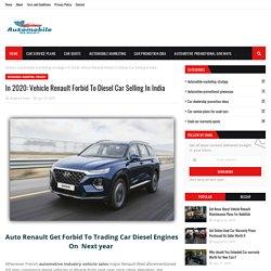 Vehicle Renault Forbid To Diesel Car Selling In India