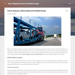 How to ship your vehicle safely from Fairfield County: