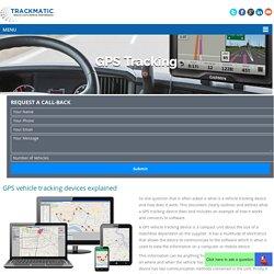 GPS vehicle tracking devices explained