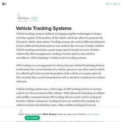 Vehicle Tracking Systems – Mark Brayan – Medium