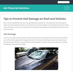 Tips to Prevent Hail Damage on Roof and Vehicles