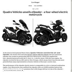 Quadro Vehicles unveils eQooder - a four-wheel electric motorcycle - idlori.simplesite.com