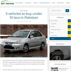 5 vehicles to buy under 10 lacs in Pakistan - Automoteve Blog