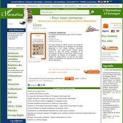 LINGUA FRANCAS - La véhicularité linguistique pour vivre, travailler et étudier, Fred Dervin