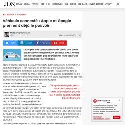 Véhicule connecté: Apple et Google prennent déjà le pouvoir