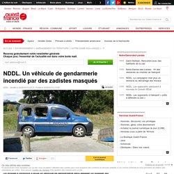NDDL. Un véhicule de gendarmerie incendié par des zadistes masqués