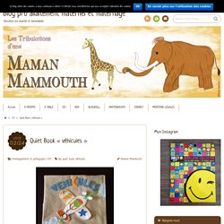 "Quiet Book ""véhicules"" - Blog pro allaitement maternel et maternage"