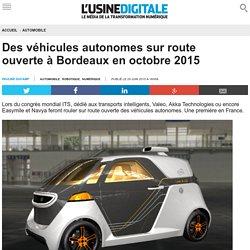 Des véhicules autonomes sur route ouverte à Bordeaux en octobre 2015