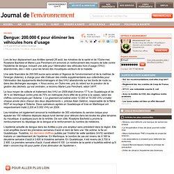 Dengue: 200.000 € pour éliminer les véhicules hors d'usage