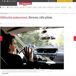 Véhicules autonomes. Rennes, ville pilote - Économie - LeTelegramme.fr