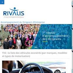 TVS : la liste des véhicules exonérés (par marques, modèles et types de motorisation) - MPB CONSEILS RIVALIS
