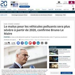 Le malus pour les véhicules polluants sera plus sévère à partir de 2020, confirme Bruno Le Maire