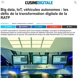 Big data, IoT, véhicules autonomes : les défis de la transformation digitale de la RATP