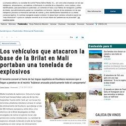 Los vehículos que atacaron la base de la Brilat en Mali portaban una tonelada de explosivos
