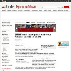 """Estado de São Paulo """"ganha"""" mais de 1,2 milhão de veículos em um"""