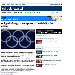 Veiligheidsbudget voor Spelen verdubbeld tot 644 miljoen - Olympische Spelen