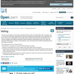 Veiling: 2  'Do they make you veil?' - OpenLearn - Open University - A332_1