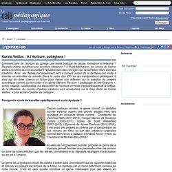 Karine Veillas : A l'écriture, collégiens !