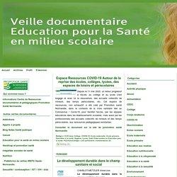 Veille Education pour la santé en milieu scolaire