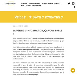Veille : 5 outils essentiels - Yelloworking