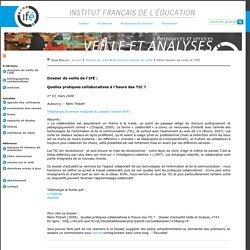 Dossier veille de l'ifé - pratiques collaboratives