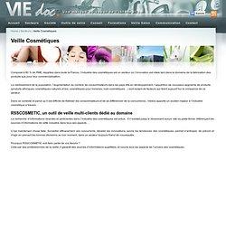 Veille de L'industrie des cosmétiques