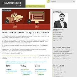 Veille sur internet - Ce qu'il faut savoir