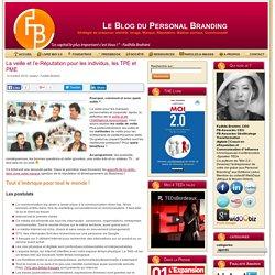 La veille et l'e-Réputation pour les individus, les TPE et PME