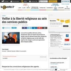 Veiller à la liberté religieuse au sein des services publics