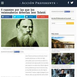 5 razones por las que los veinteañeros deberían leer Tolstói
