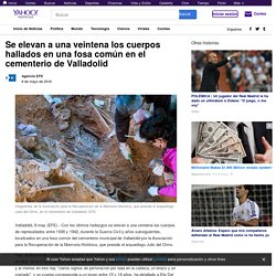 Se elevan a una veintena los cuerpos hallados en una fosa común en el cementerio de Valladolid