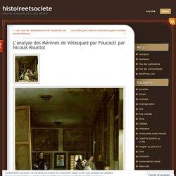 L'analyse des Ménines de Vélasquez par Foucault par Nicolas Rouillot