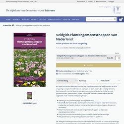 Veldgids plantengemeenschappen van Nederland.