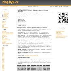 Tabulka velikostí a rozlišení monitorů, formát televizních obrazovek - kyk-ovo webloq