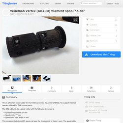 Velleman Vertex (K8400) filament spool holder by pmb