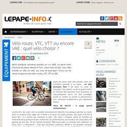 Vélo route, VTC, VTT ou encore VAE : quel vélo choisir