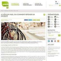 Le vélo en ville, ou comment repenser sa mobilité