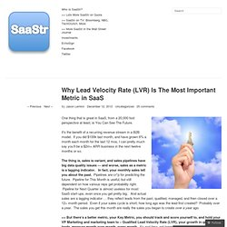 Why Lead Velocity Rate (LVR) Is The Most Important Metric in SaaS