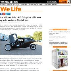 Le vélomobile : 80 fois plus efficace que la voiture électrique