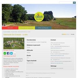 Véloroute Est Creuse - à vélo - Rando-Loisirs-Creuse toutes les randonnées en Creuse